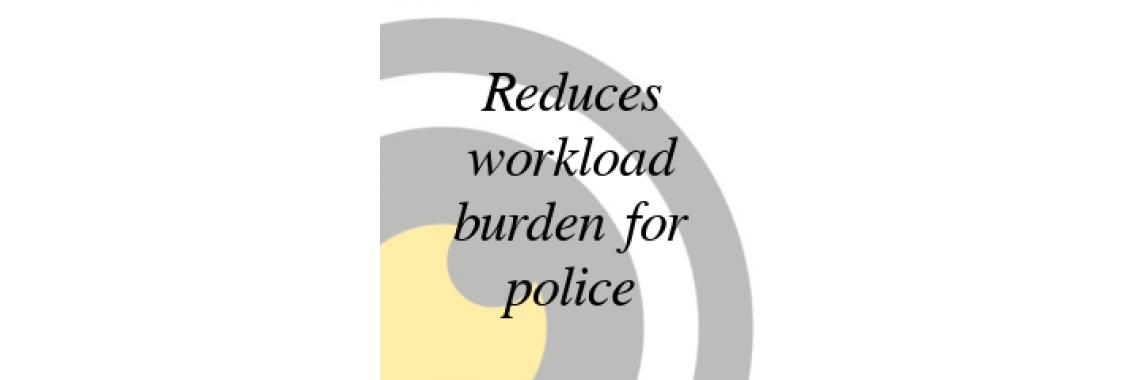 Reduces police burden